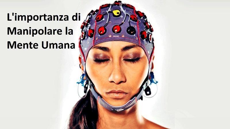 manipolare mente umana