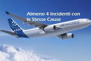 4 incidenti aerei con le stesse cause su airbus a330