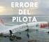 ERRORE DEL PILOTA