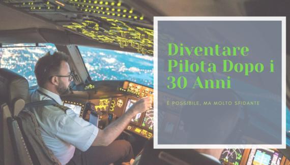diventare pilota dopo 30 anni
